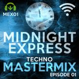 Midnight Express Mastermix [Episode 01]