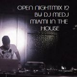 OPEN NIGHTMIX # 12 Miami In The House