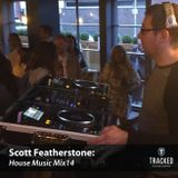 Scott Featherstone - House Music Mix14