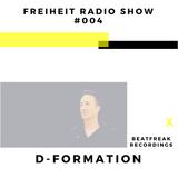Freiheit Radio Show Guests 004 w/ D-Formation [1/3/18]