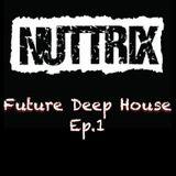 Future Deep House Ep.1
