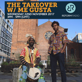 The Takeover w/ Me Gusta 22nd November 2017