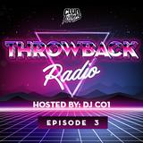 Throwback Radio #3 - DJ CO1