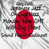 Just Jazz 20/2/17 Japanese Jazz Special broadcast Monday 8pm GMT on Sound Fusion Radio.net with Dug
