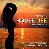 HouseLife | Episode 26