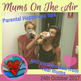 Mum's On The Air: October 24th 2017