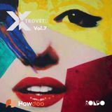 Howdoo & Rondo present Xtrovet Vol.7