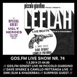 GDS.FM SHOW Nr. 74 LE FLAH LIVE MIT DAVE SPARKZ & CAMILLO FRITTANGA UND SMK TEIL 1/2