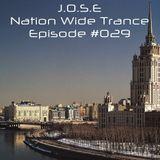 Nation Wide Trance Episode 029