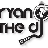 Ryan the DJ - The Birthday Mix (May 2016)