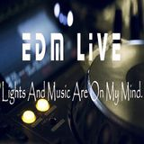 EDM Live #7