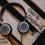 Diaz & Gagliardi Podcast Agosto 2018