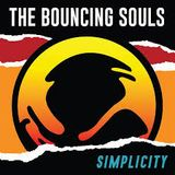 "Bouncing Souls ""Simplicity"" is the featured album"