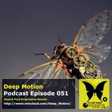 Deep Motion Podcast 051