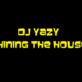 DJ Yazy Shining The House 010 (Greetings To Denmark)