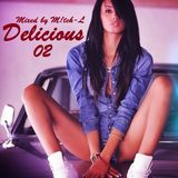 Delicious 02 - Mixed by M!tch-L