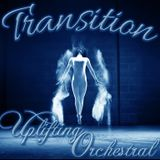 TRANSITION 025 | UPLIFTING ORCHESTRAL | PART III