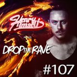 Henry Himself - Drop The Rave #107