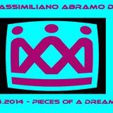Massimiliano Abramo dj - 2014 - 04 (Pieces of a dream)