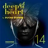 Ducke Duckre - DEEP IN MY HEART #14