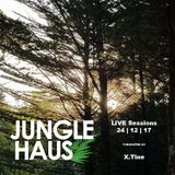 Jungle Haus LIVE Sessions presented by X.Tine