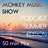 Monkey Music Show : Podcast Summer Edition