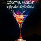 DJ SAIZ ::: Cocktail Music #1