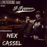 Il Rappuso-Puntata con intervista a Nex Cassel