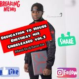 Dedication To  House (Birthday Mix Unreleased Vol.1 2K17