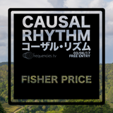 Fisher Price (Causal Rhythm 2017-06 @ frequencies.tv)