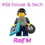 House & Tech #06