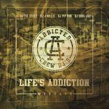 Life's Addiction Vol 10 - Pioneers of Hip Hop