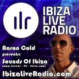 Aaron Cold - Sounds Of Ibiza [ILR 2014-08-06] (Tech House Session)