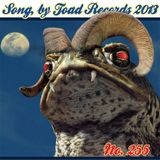 Toadcast #255 - Song, by Toad Records 2013