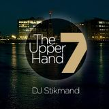 DJ Stikmand - The Upper Hand Part 7