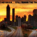 DJ Chiefrocka.... Still Runnin The Trap