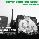 SOUNDSCAPES 4TH OF APRIL - GUSTAV GRÖN & JEEPMANG @LUST GBG