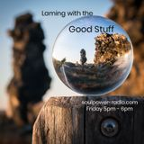 Laming with the Good Stuff, March 15th on Soulpower Radio