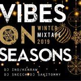 VIBES ON SEASONS MIXTAPE Winter 2019