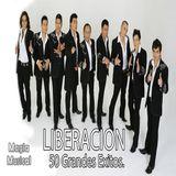Grupo Liberacion 50 Grandes Exitos
