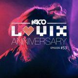 YACO DJ - LOVIX Episode 53