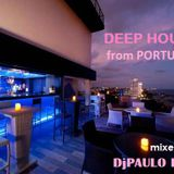 DEEP HOUSE from PORTUGAL by DjPAULO LION 2018.04