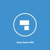 Deep Series #004