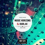Dj Burlak - Music Horizons @ MH124 September 2017