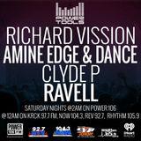 Powertools Mixshow - Episode 4-9-16 Ft- Amine Edge & DANCE, Clyde P, & Ravell