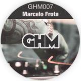 GHM007 Marcelo Frota [08.13]
