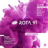 Rota 91 Educadora FM - Guest dj Fabricio Moraes