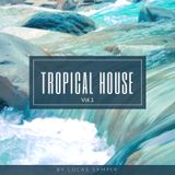 Tropical House by Lucas Samper, Emilio Campana