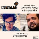 Modular#83 - Larry Antha e Leonardo Panço
