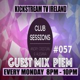 Andry Cristian & Alesana -Club Sessions 057 -Guest Mix PIEM -Live @KickStream TV